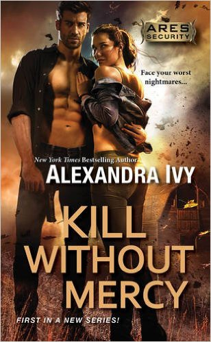 Kill Without Mercy By Alexandra Ivy