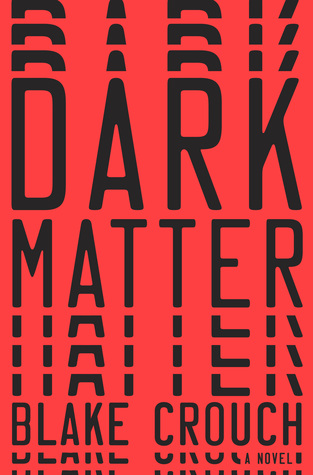 Dark Matter Blake Crouch
